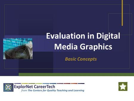 Evaluation in Digital Media Graphics Basic Concepts.