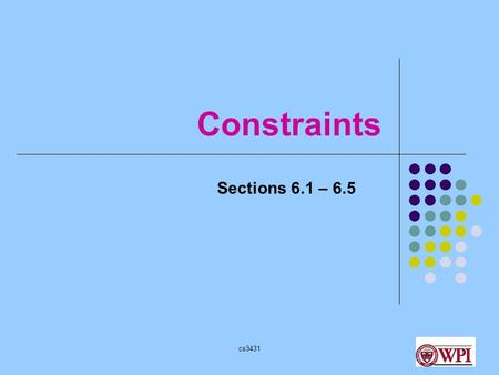Cs3431 Constraints Sections 6.1 – 6.5. cs3431 Example CREATE TABLE Student ( sNum int, sName varchar (20), prof int, CONSTRAINT pk PRIMARY KEY (snum),