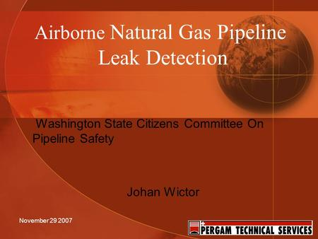 November 29 2007 Airborne Natural Gas Pipeline Leak Detection Washington State Citizens Committee On Pipeline Safety Johan Wictor.