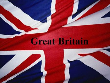 Great Britain. It is made up of four different countries: England, Scotland, Northern Ireland,Wales. The Prime Minister is Gordon Brown, and he is from.