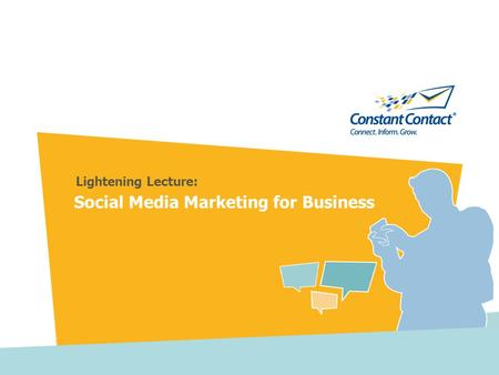 Social Media Marketing for Business Lightening Lecture: