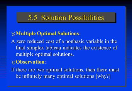5.5 Solution Possibilities