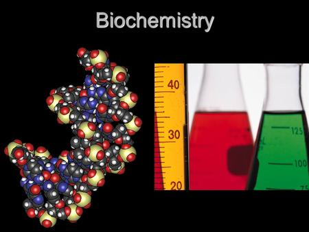 Biochemistry. The basics Element: substance that cannot be broken down into simpler chemical substances. Contains ONLY ONE TYPE OF ATOM Element: substance.