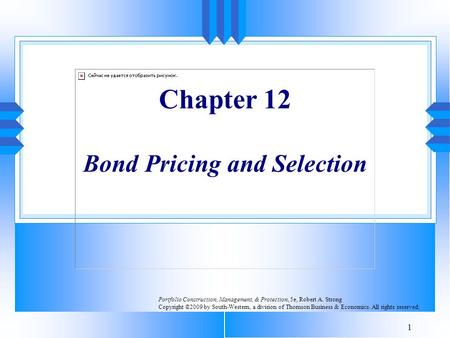 Chapter 12 Bond Pricing and Selection