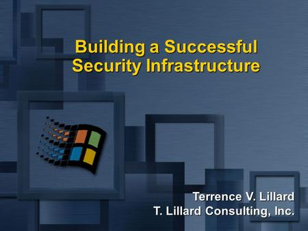 Building a Successful Security Infrastructure