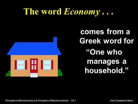 "comes from a Greek word for ""One who manages a household."""