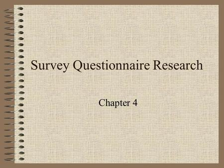 Survey Questionnaire Research