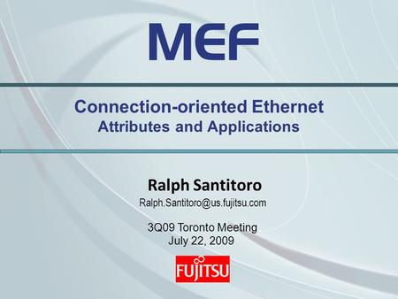Connection-oriented Ethernet Attributes and Applications