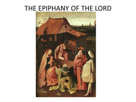 THE EPIPHANY OF THE LORD. Story, not history Meaning.