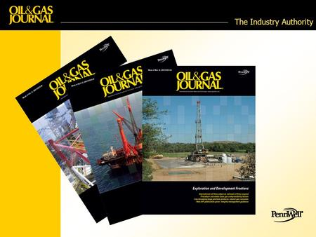 The Industry Authority. The Industry Authority for over 100 years 101,695 paid subscribers * Print, digital, and site license 50% International Oilfield.