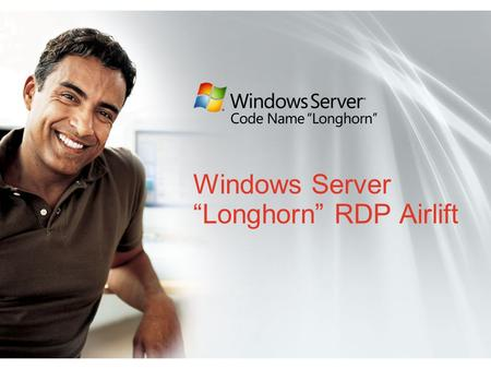 "Windows Server ""Longhorn"" RDP Airlift. Managing AD with PowerShell; Creating custom administrative consoles Dmitry Sotnikov CTO, Windows Management Quest."