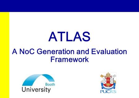 A NoC Generation and Evaluation Framework