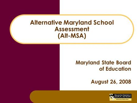 Alternative Maryland School Assessment (Alt-MSA)