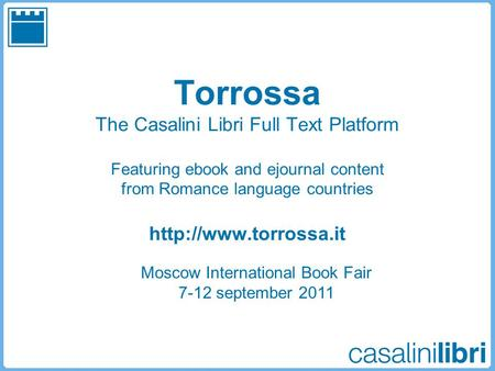 Torrossa The Casalini Libri Full Text Platform Featuring ebook and ejournal content from Romance language countries  Moscow International.