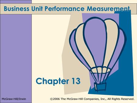 Chapter 13 Business Unit Performance Measurement.