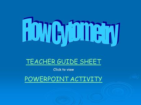 TEACHER GUIDE SHEET Click to view POWERPOINT ACTIVITY.