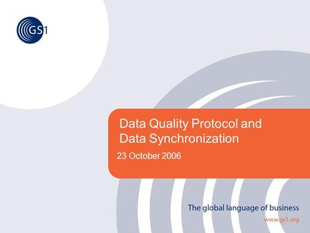 Data Quality Protocol and Data Synchronization
