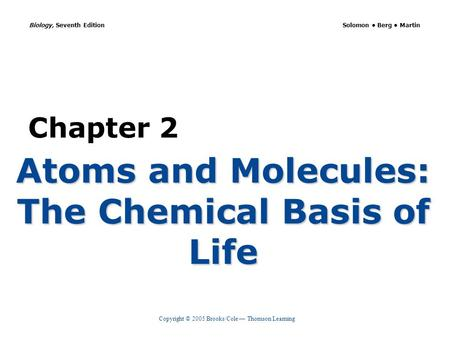Atoms and Molecules: The Chemical Basis of Life