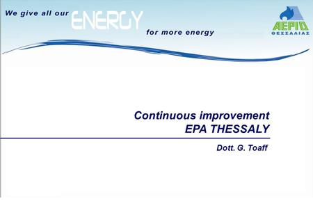 Continuous improvement EPA THESSALY Dott. G. Toaff.