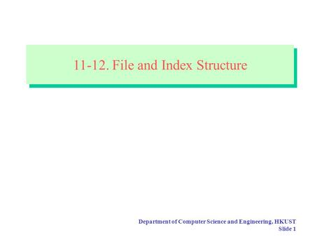 File and Index Structure