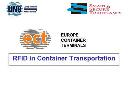 EUROPE CONTAINER TERMINALS RFID in Container Transportation.