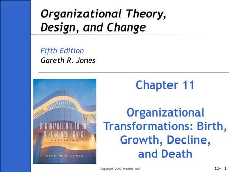 Organizational Transformations: Birth, Growth, Decline,