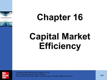 16-1 Copyright  2009 McGraw-Hill Australia Pty Ltd PPTs t/a Business Finance 10e by Peirson Slides prepared by Farida Akhtar and Barry Oliver, Australian.