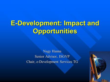 E-Development: Impact and Opportunities