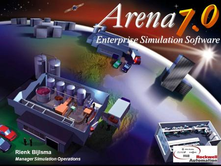 Arena Rienk Bijlsma Manager Simulation Operations Enterprise Simulation Software.