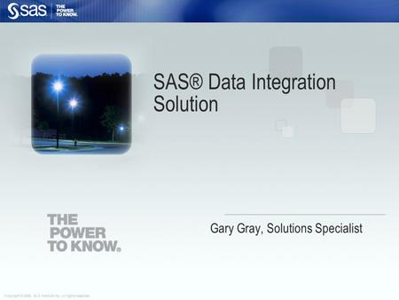 SAS® Data Integration Solution