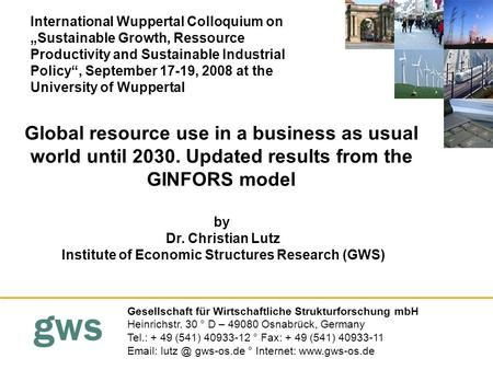 Gws Global resource use in a business as usual world until 2030. Updated results from the GINFORS model by Gesellschaft für Wirtschaftliche Strukturforschung.