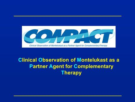 Clinical Observation of Montelukast as a Partner Agent for Complementary Therapy.