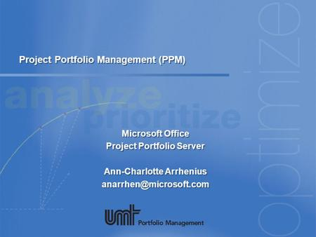 Project Portfolio Management (PPM)