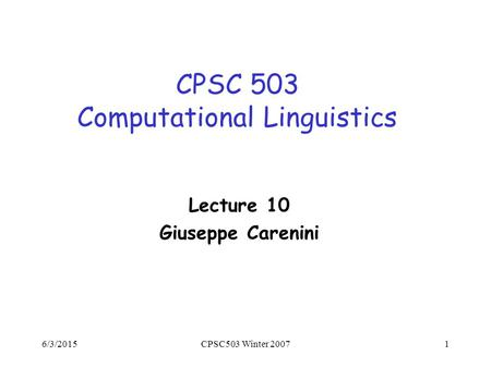 linguistics lecture The workshop will showcase the uses of corpora and corpus-based techniques  in linguistic research, through a set of alternating lectures and practical sessions .