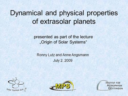 Dynamical and physical properties of extrasolar planets