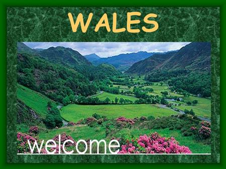 WALES. Map of the United Kingdom MAP of WALES The Welsh Flag.