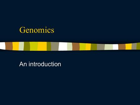 Genomics An introduction. Aims of genomics I Establishing integrated databases – being far from merely a storage Linking genomic and expressed gene sequences.