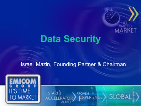Data Security Israel Mazin, Founding Partner & Chairman.