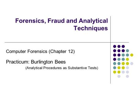 Forensics, Fraud and Analytical Techniques