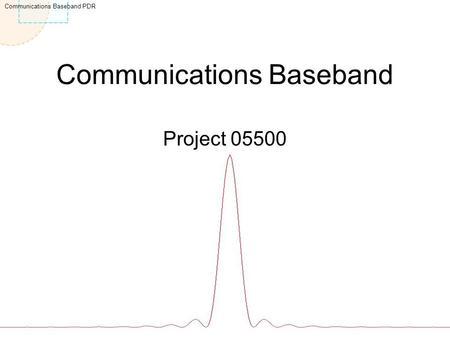 Communications Baseband PDR Communications Baseband ... - photo#11