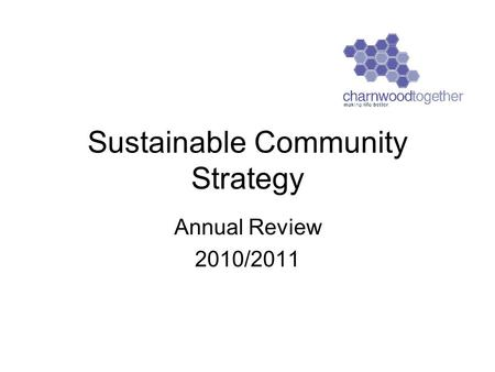 Sustainable Community Strategy Annual Review 2010/2011.