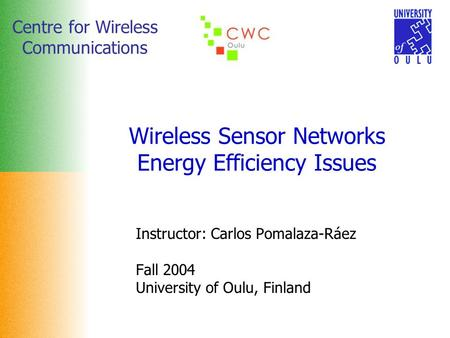 Wireless Sensor Networks Energy Efficiency Issues
