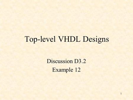 Top-level VHDL Designs