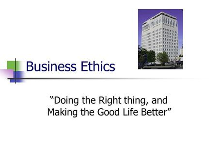ethics do the right thing Not doing the right thing right in cyberspace means using the computer in  contradiction to ethical principles or unprofessional conduct how do ict  practitioners.