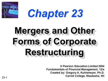 <strong>Mergers</strong> <strong>and</strong> Other Forms of Corporate Restructuring