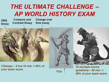THE ULTIMATE CHALLENGE – AP WORLD HISTORY EXAM