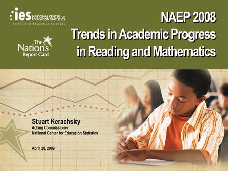 NAEP 2008 Trends in Academic Progress in Reading and Mathematics.