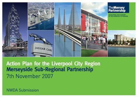 Page 1. Page 2 Contents 1. Introduction 2. Key Opportunities for the Liverpool City Region 3. Strategic Linkage 4. Economic Priorities for the Liverpool.