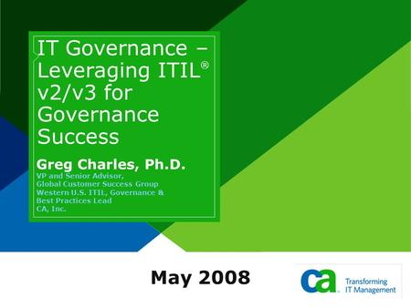 IT Governance – Leveraging ITIL® v2/v3 for Governance Success