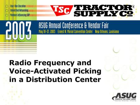 Radio Frequency and Voice-Activated Picking in a Distribution Center R.